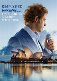 Cover Simply Red - Farewell - Live In Concert At Sydney Opera House [DVD]